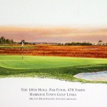 The 18th Hole Harbour Town Golf Links - bonus print