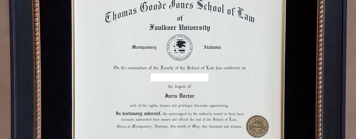 Framed Law Degree!  Faulkner University Thomas Goode Jones School of Law